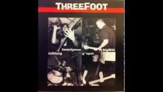 Watch Threefoot Tell Me video