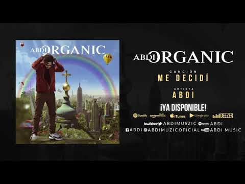 """ABDI """"ME DECIDI"""" ORGANIC ALBUM"""