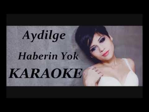 Aydilge-Haberin Yok Karaoke