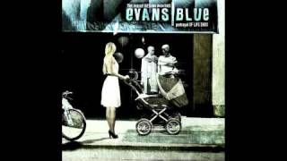 Watch Evans Blue Fear video