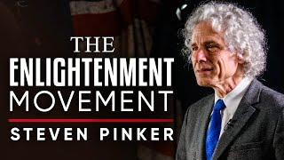 THE ENLIGHTENMENT MOVEMENT - Steven Pinker | London Real