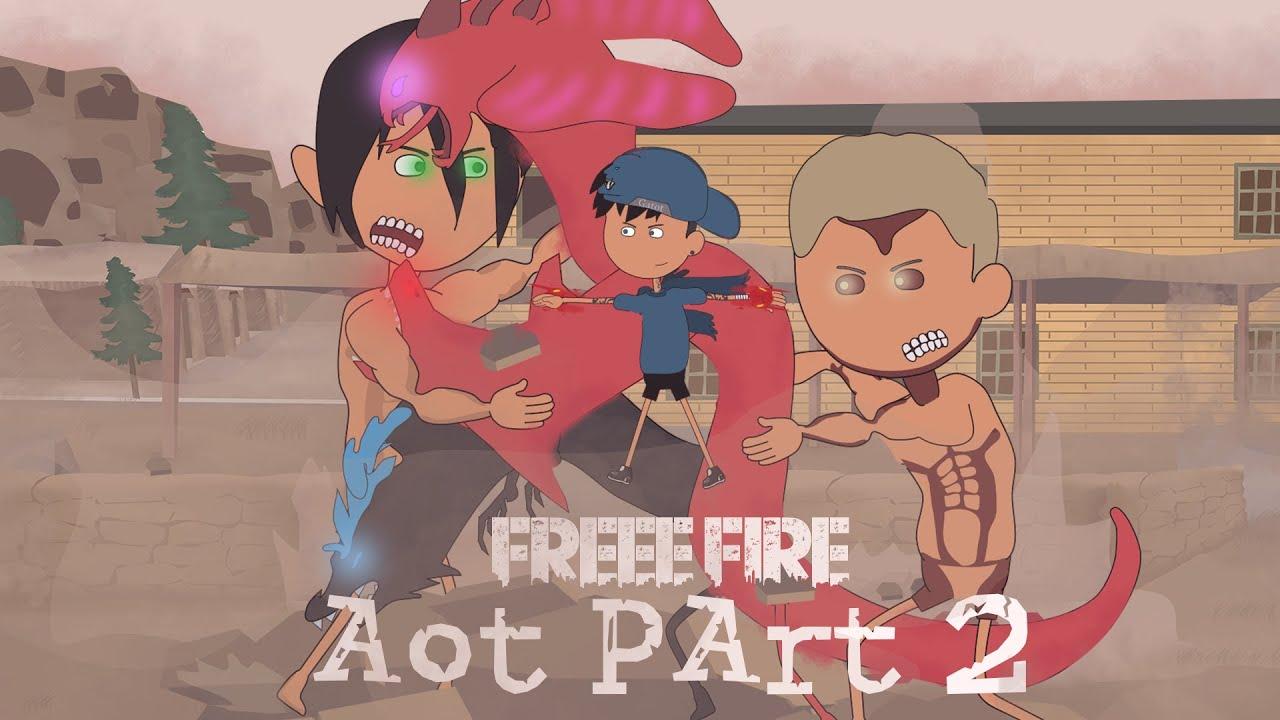 animation free fire - pembalasan melawan titan eren part 2 - ff AOT