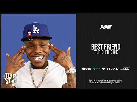 DaBaby - Best Friend Ft. Rich The Kid (Baby on Baby)