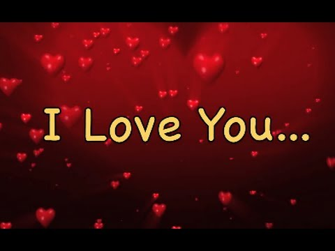 I Love You 💖 Send This Video Message To Your Loved One(s) 💖