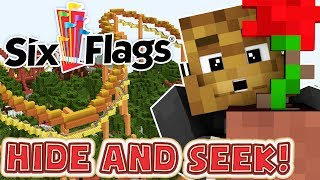 THE BEST HIDING PLACES AT A THEME PARK! Six Flags Edition! - Minecraft Hide N