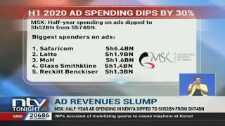 Half year Ad spending in Kenya dipped to Sh 528B from Sh 748B