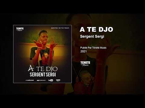 Sergent Sergi - A Te Djo