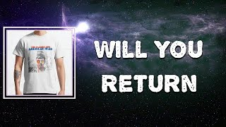 Lyric: The Flaming Lips - Will You Return
