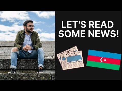 READING NEWS (SPORT AND BUSINESS TOPICS) | LEARNING AZERBAIJANI