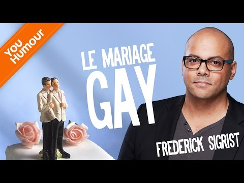 FREDERICK SIGRIST - Le mariage gay