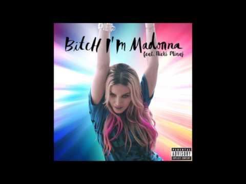 Madonna - Bitch I'm Madonna [Feat. Nicki Minaj] (Oscar G 305 Dub)