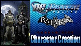 DCUO - Batman AC Karakter Yaratma Öğreticisi