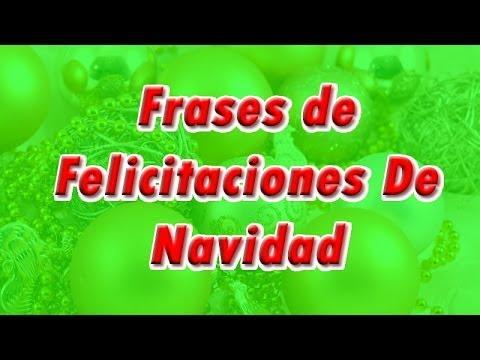 Frases de felicitaciones de navidad youtube - Mensajes para felicitar la navidad ...