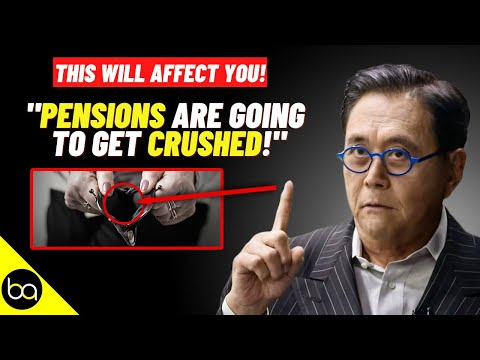 """Pension Problem is Coming.. Are You PREPARED?""   Robert Kiyosaki"