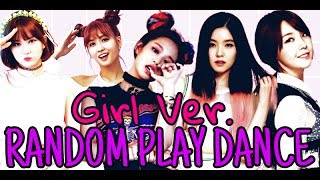 RANDOM PLAY DANCE | GIRLGRUPS