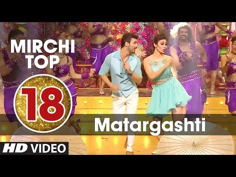 18th : Radio Mirchi Top 20 Songs of 2015  Matargashti  TAMASHA  TSeries