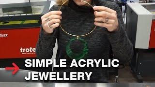 Acrylic Jewellery | Laser Cut Acrylic