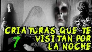 TOP: 7 espectros terroríficos que te visitan mientras duermes