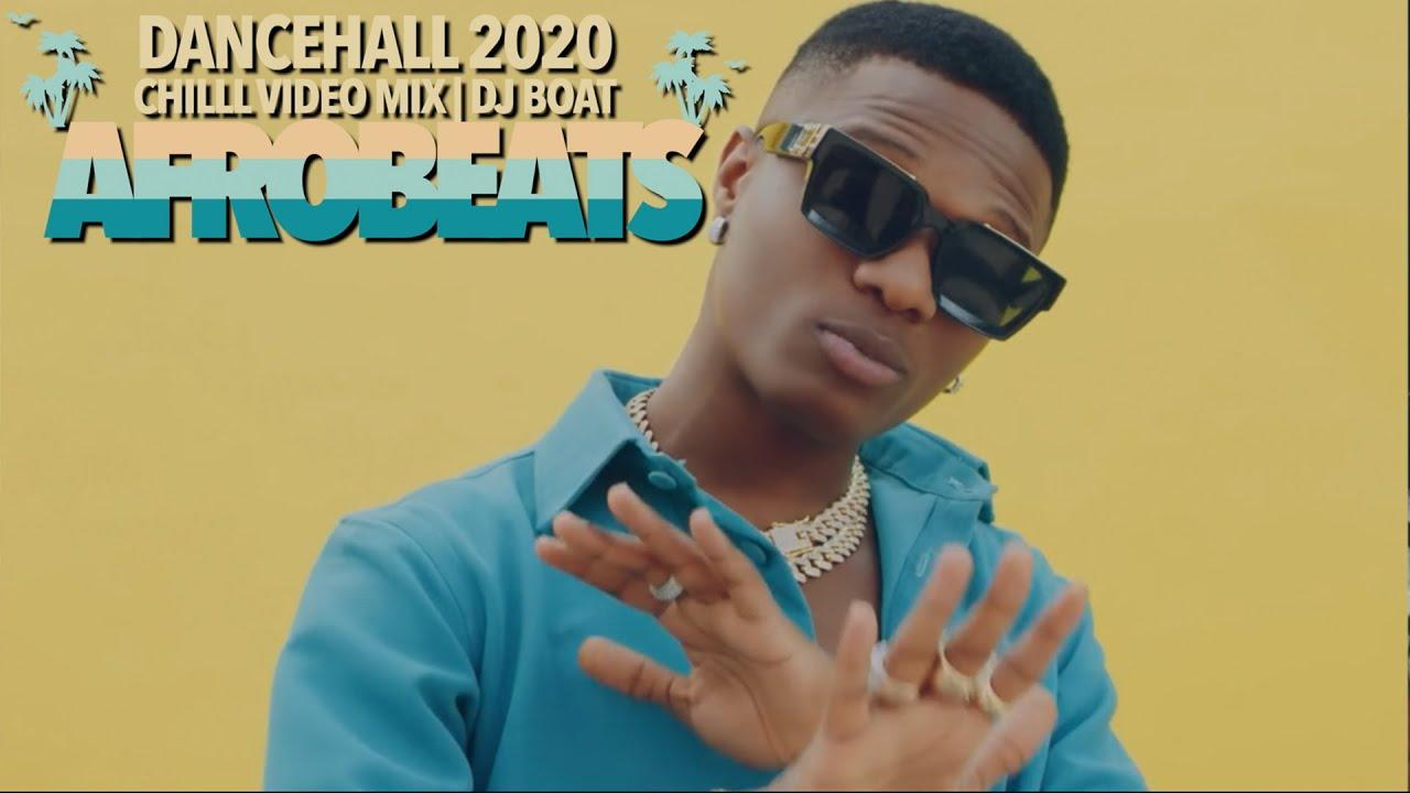 AFROBEATS 2020 VIDEO MIX (CHILL)| DANCEHALL 2020| CARIBBEAN MIX(BURNA BOY | KOFFEE| WIZKID |MR EAZI)