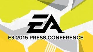 Electronic Arts Press Conference - E3 2015