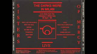 The Sisters of Mercy-Possession-The Darks Were in Milan