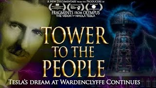 Tesla Documentary TOWER TO THE PEOPLE TESLA'S DREAM AT WARDENCLYFFE CONTINUES with Joseph Sikorski