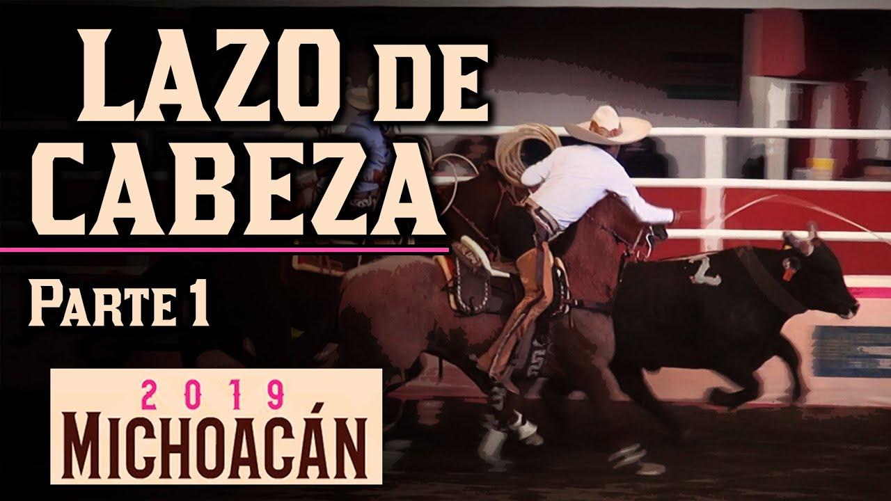 LAZO DE CABEZA parte 1 - Congreso Morelia 2019