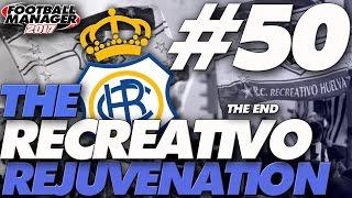 The Recreativo Rejuvenation #50 | Barcelona Bottlejob? | Football Manager 2017