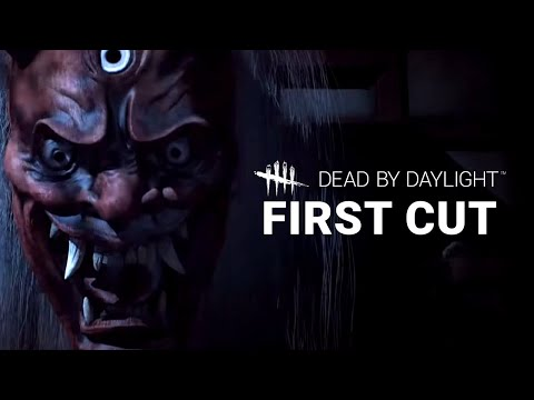 Dead by Daylight | First Cut