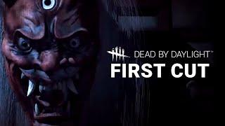 Dead by Daylight | First Cut