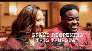 Grand Reopening This Thursday