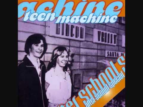"""TEEN MACHINE - """"Bitchin' Camaro"""""""