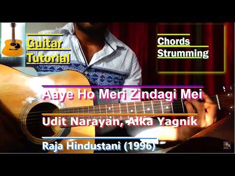 Aaye Ho Meri Zindagi Mein (Raja Hindustani) Guitar Chords Lesson - Full chords sheet in description.