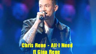 Download Chris Rene - All I Need ft Gina Rene ( Official Song ) MP3 song and Music Video