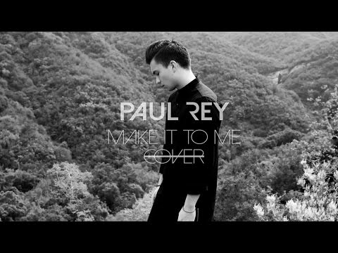 Sam Smith - Make it to Me (Paul Rey Cover)