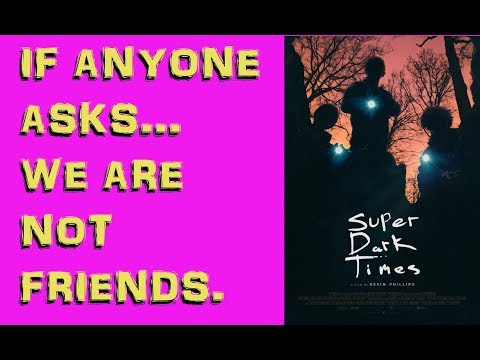 Movie Review: Super Dark Times (2017) streaming vf