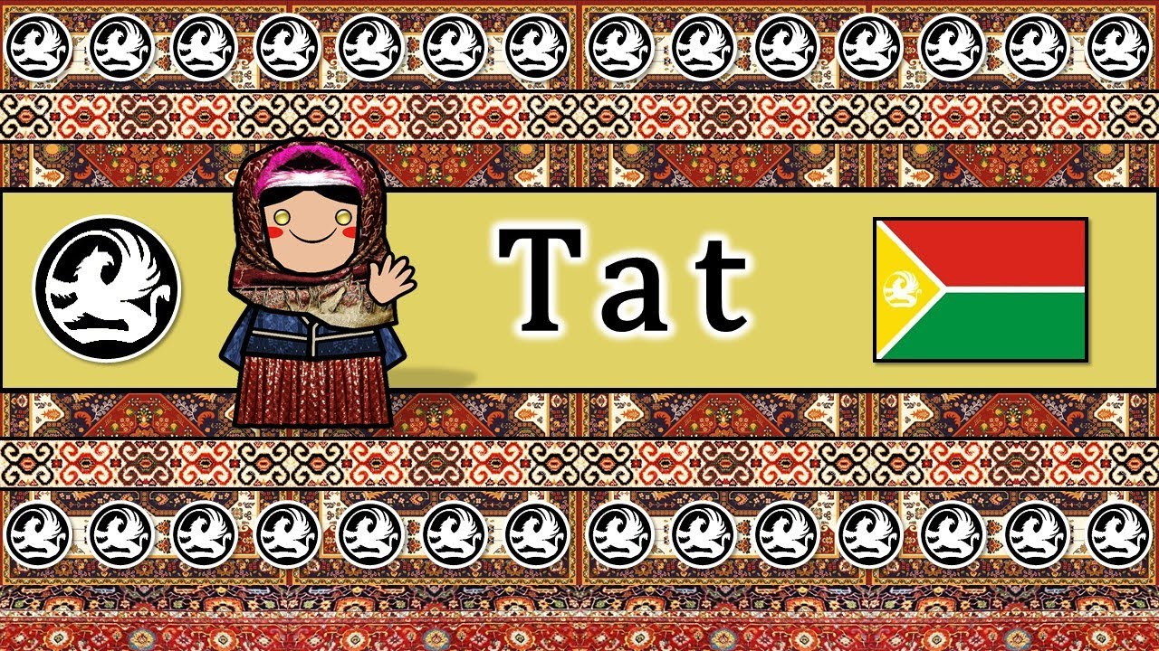 The Sound of the Tat language (Numbers, Greetings, Words & The Lord's Prayer)