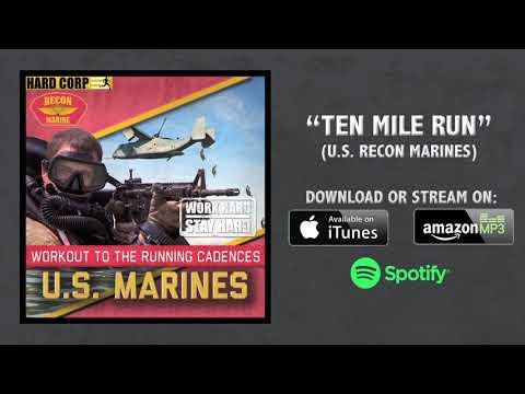 Ten Mile Run (Recon Marine Cadence)