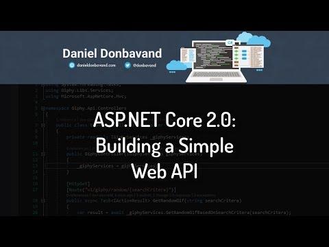 ASP.NET Core 2.0: Building a Simple Web API
