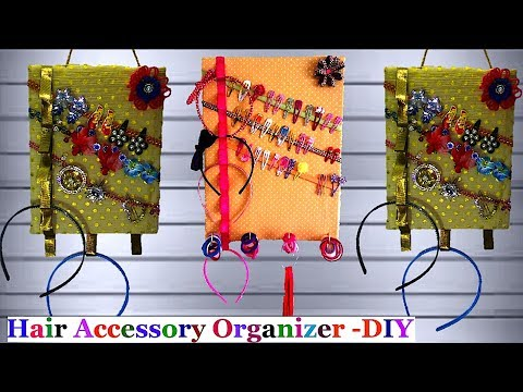 Hair Accessory Organizer/Holder |Head Band & Hair clips holder/Organizer| Best out of waste