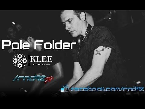 Pole Folder [FullLiveSet] @ Klee/Enrica, Cordoba, Argentina (23.03.2015) [HQ Audio]