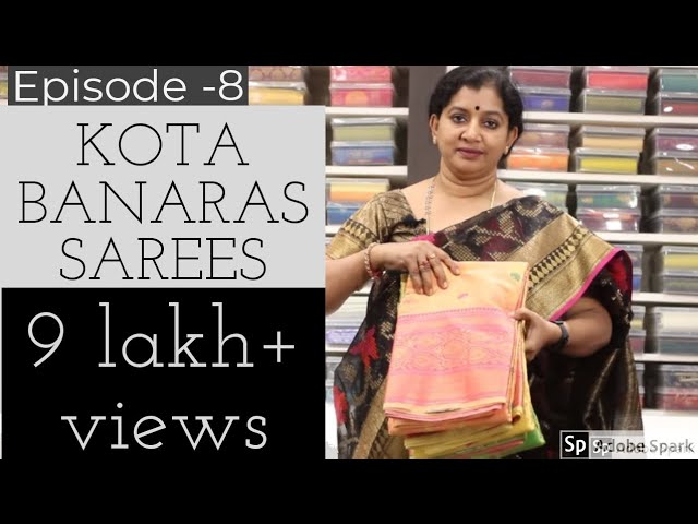Kota Banaras Sarees Episode 8 Ii Gayathri Reddy Designer Studio Kota Banaras Sarees Youtube