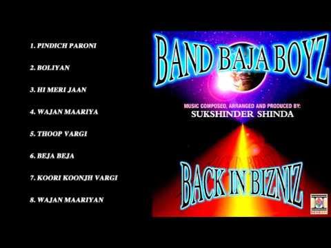 BAND BAJA BOYZ - BACK IN BIZNIZ - FULL SONGS JUKEBOX