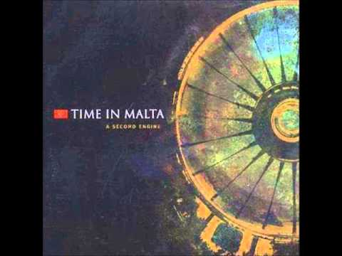 Time In Malta - What We've Become