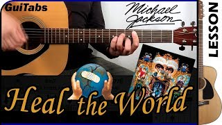 How to play Heal the World 🌏 - Michael Jackson / Guitar Tutorial 🎸