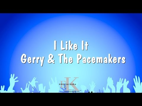 I Like It - Gerry & The Pacemakers (Karaoke Version)