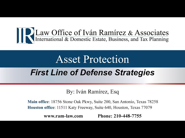 Asset Protection - First Line of Defense Strategies