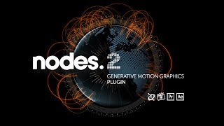 NODES 2 - Plugin for FCPX, After Effects, Motion, and Premiere Pro