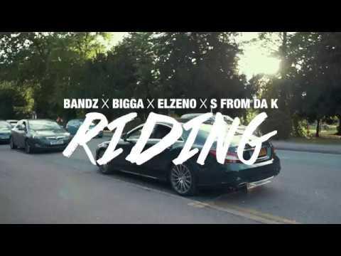 Bandz X Bigga Bigs X Elzeno X S From Da K - RIDING (KB)