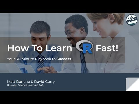 How To Learn R Fast! 30-Minute Playbook For Success | Learning Labs